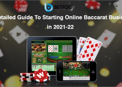 guide to start baccarat business in 2021