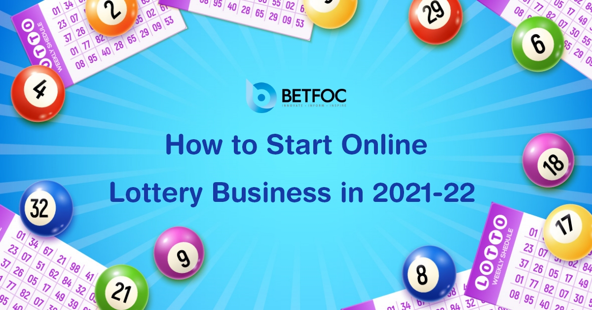 How to Start Online Lottery Business in 2021-22
